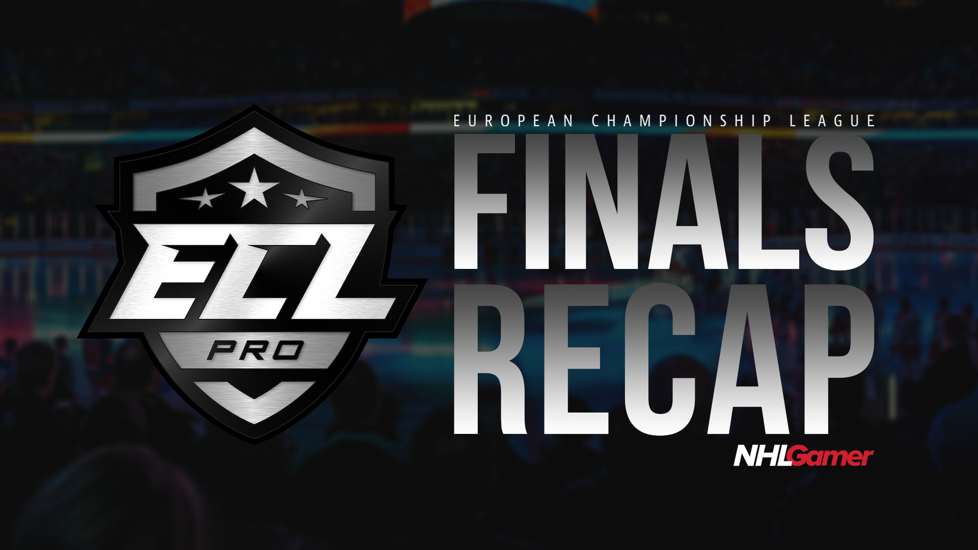 ECL_Pro_Finals_Recap.jpg